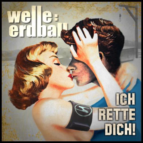 welle_erdball_ich_rette_dich