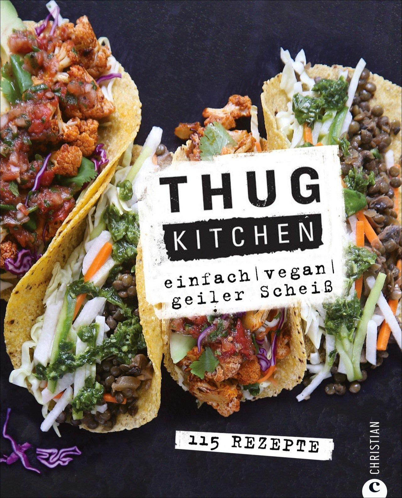 Thug Kitchen : einfach – vegan – geiler Scheiß | Blog der ...
